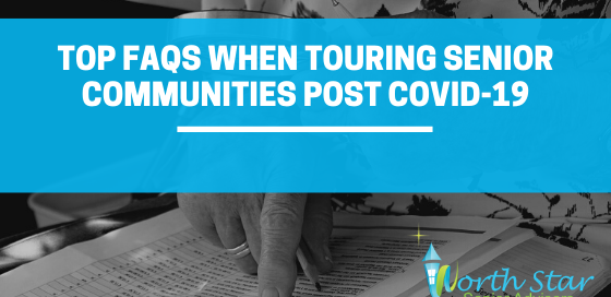 Top FAQs When Touring Senior Communities Post COVID-19