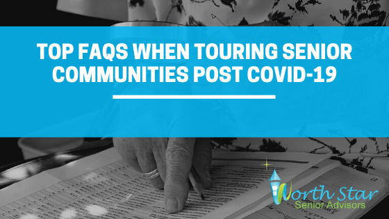 Top FAQs When Touring Senior Communities Post COVID-19